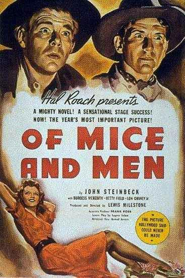 an illustration of the possibilities that life has in the novel of mice and men