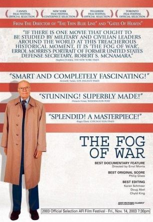 Fog of War: Eleven Lessons from the Life of Robert S. McNamara